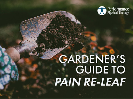 The Gardener's Guide to Pain Re-LEAF