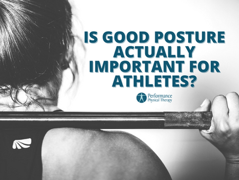 Is Good Posture Actually Important for Athletes?