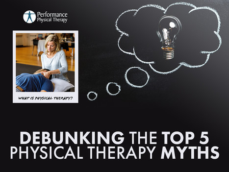 Debunking the Top 5 Physical Therapy Myths