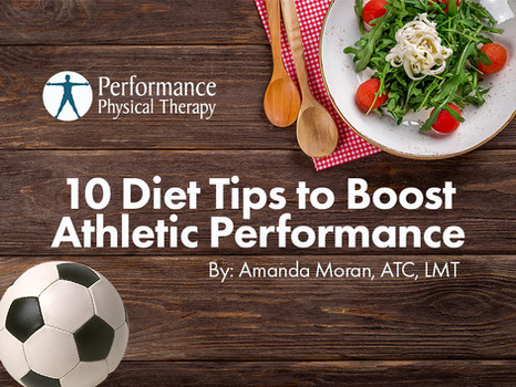 10 Diet Tips to Boost Athletic Performance