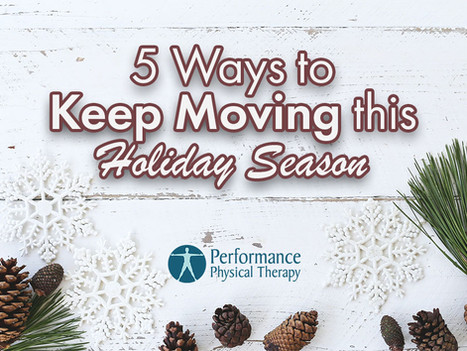 5 Ways to Keep Moving this Holiday Season