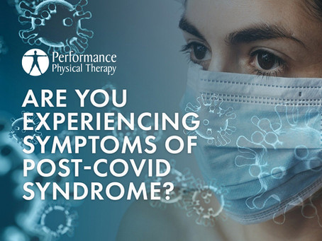 Are You Experiencing Symptoms of Post-Covid Syndrome?