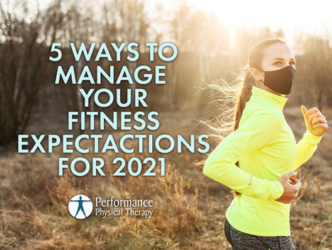 5 Ways to Manage Your Fitness Expectations for 2021