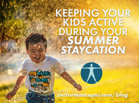 Keeping Your Kids Active During Your Summer Staycation