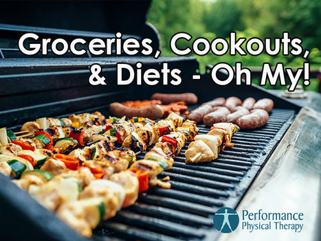 Groceries, Cookouts, & Diets – Oh My!