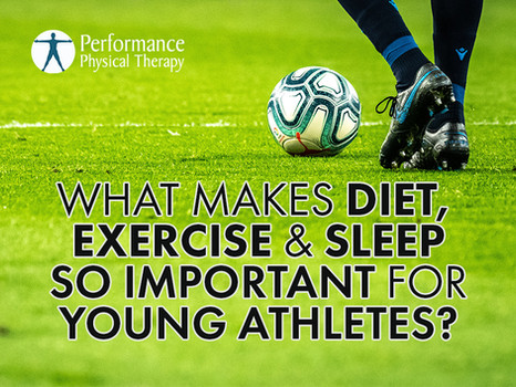 What Makes Diet, Exercise, and Sleep So Important for Young Athletes?
