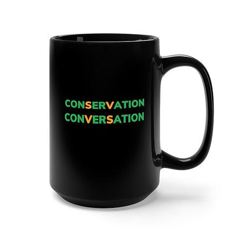 Conservation Conversation Black Mug 15 oz.