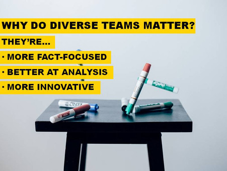 Why does team diversity matter?