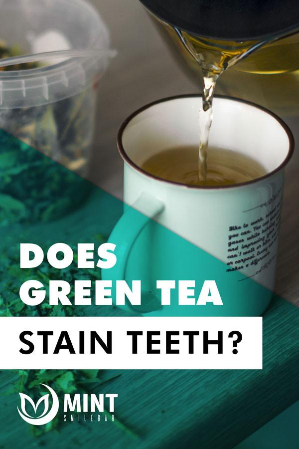 does green tea stain teeth
