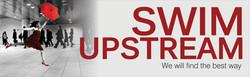 SWIM UPSTREAM
