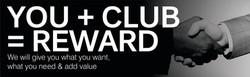 YOU + CLUB = REWARD