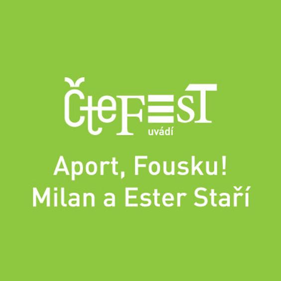 Aport, Fousku! Milan a Ester Staří