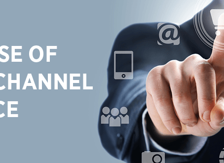 The Rise of Multichannel Service: What This Means For Your Brand