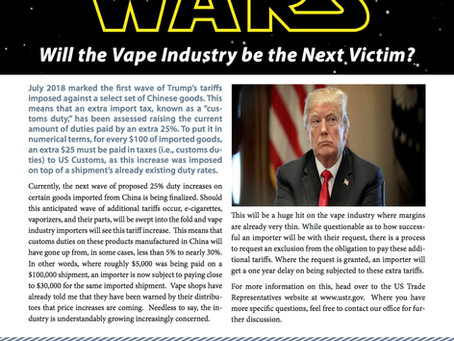 Trade Wars: Vape Industry Among Others to Feel Duty Increase
