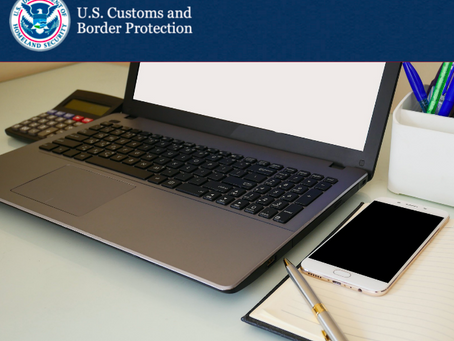 Customs Updates: 2021 Broker Triennial Status Report and Fee Submission Began 12/15/20