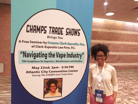 Presenting at CHAMPS on Vape Industry FDA Compliance