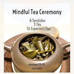Mindful Tea Ceremony