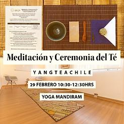 Meditación y Ceremonia del Té - YangTeaC