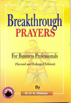 Breakthrough Prayers for Bussiness Proffessinals