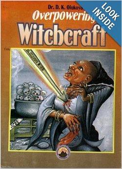 Overpowering Witchcraft