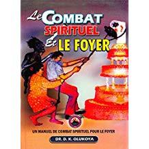 Le Combat Spirituel et le Foyer (French Edition) $17.00