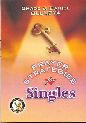 Prayet Strategies for Singles