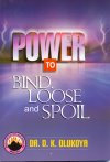Power to Bind Loose and Spoil