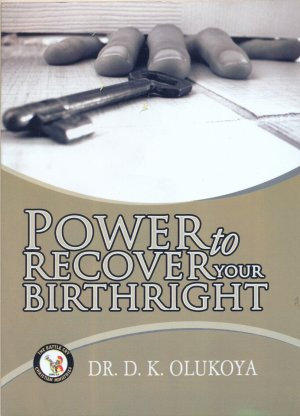 POWER TO RECOVER YOUR BIRTH RIGHT