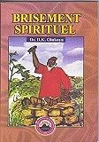 Brisement Spiritual (Brokenness) French Edition $25.00
