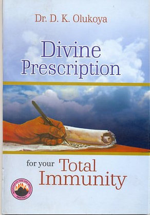 Divine Prescription For Your Total Immunity