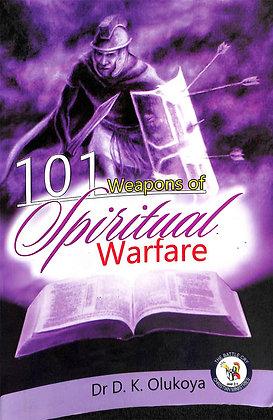 101 WEAPONS OF SPIRITUAL WAREFARE
