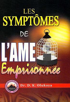 LES SYMPTÔMES DE L'AME EMPRISONNÉE (French Edition)