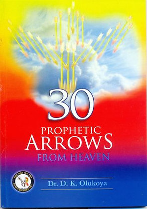 30 Prophetic Arrows