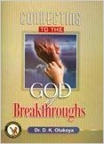 Connecting to the God of Breakthrough