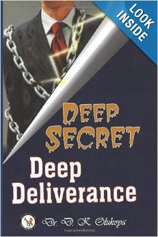 Deep Secrete Deep Deliverance