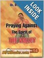 Praying against the Spirit of the Vally