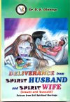 Deliverance from Spirit Husband and Wife