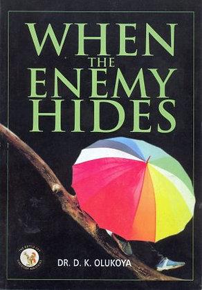 When the Enemies Hides