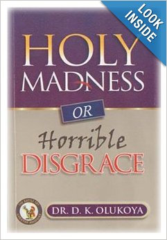 Holy Madness or Horible Disgrace