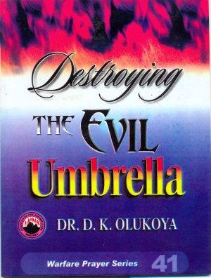 Destroying Evil umbrella