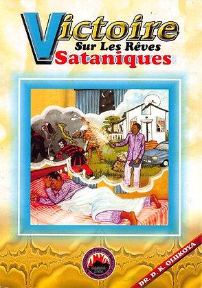 Victoire Sur Les Reves Sataniques (French Edition)