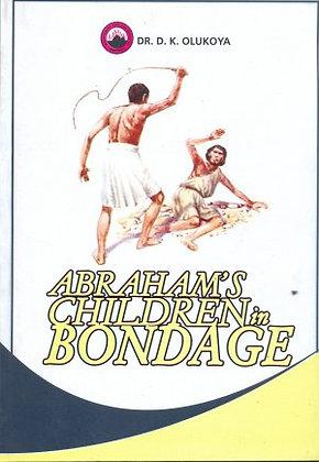 Abraham Children in Bondage