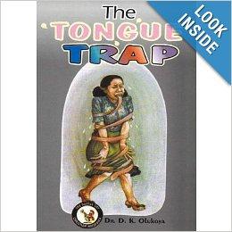 TheTongue Trap