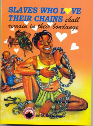 SLAVE WHO LOVES THEIR CHAINS.........