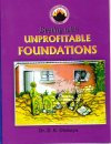 Dealing with Unprofitable Foundation
