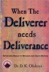 When the Deliverer Needs Deliverance