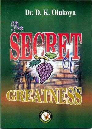 The Secrete of Greatness