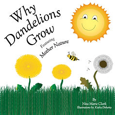 mother nature why dandelions grow cover2