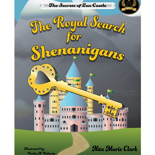 The Royal Search for Shenanigans Hard Cover