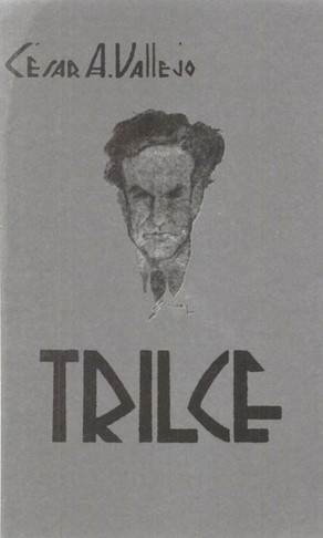"""Poems from """"Trilce"""" (1922): César Vallejo"""